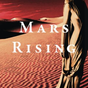 Mars Rising | Large Print Edition